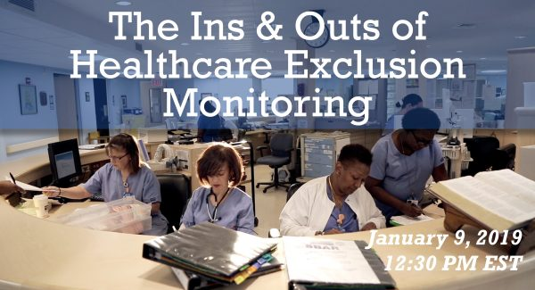 Ins and Outs of Healthcare Exclusion Monitoring